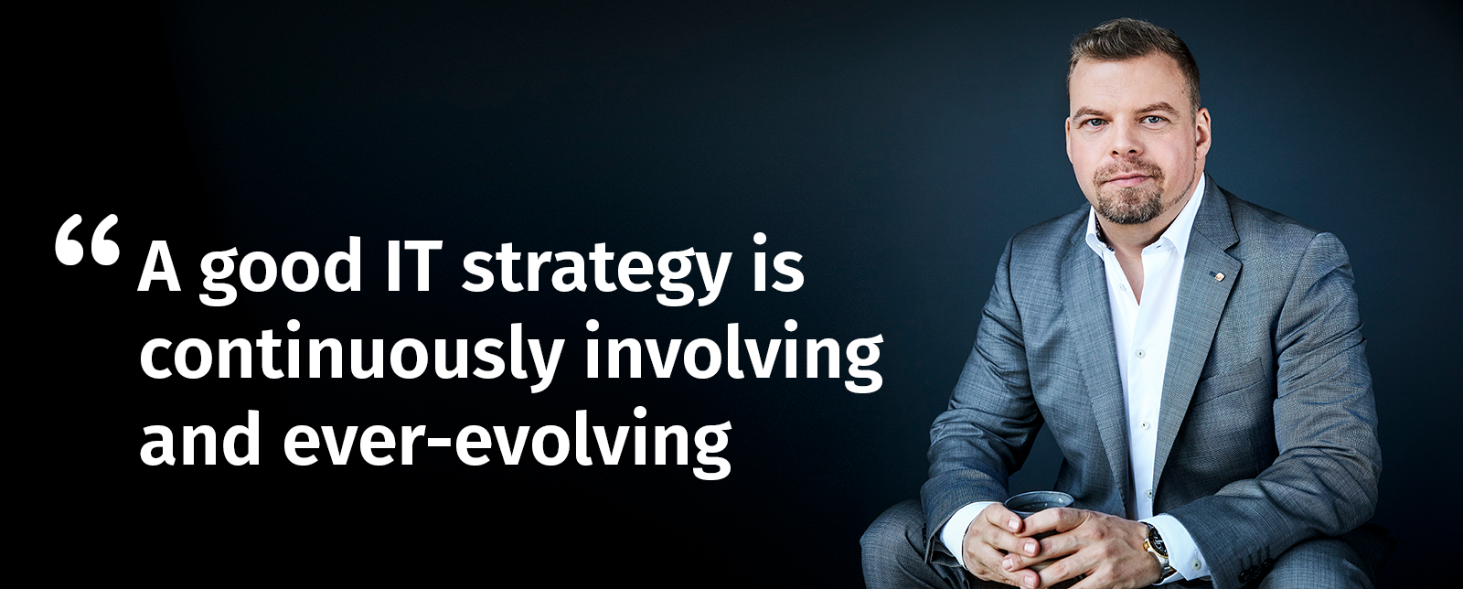 A good it strategy is continuously involving and ever-evolving - it advisory